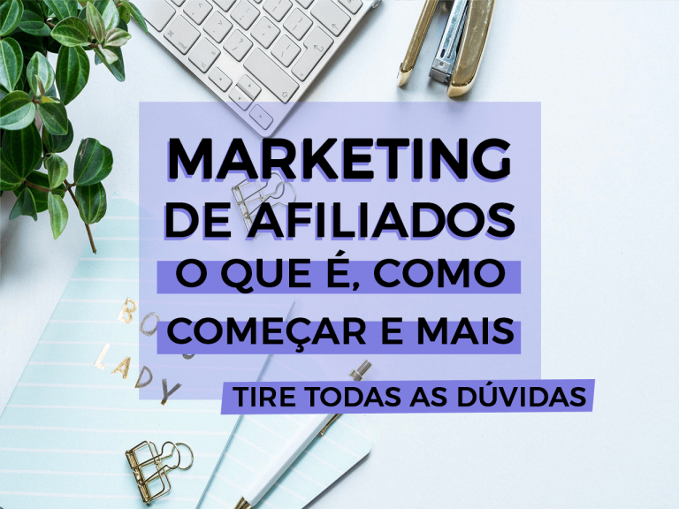 Marketing de Afiliados para blogs – Aprenda a ganhar dinheiro com seu blog!
